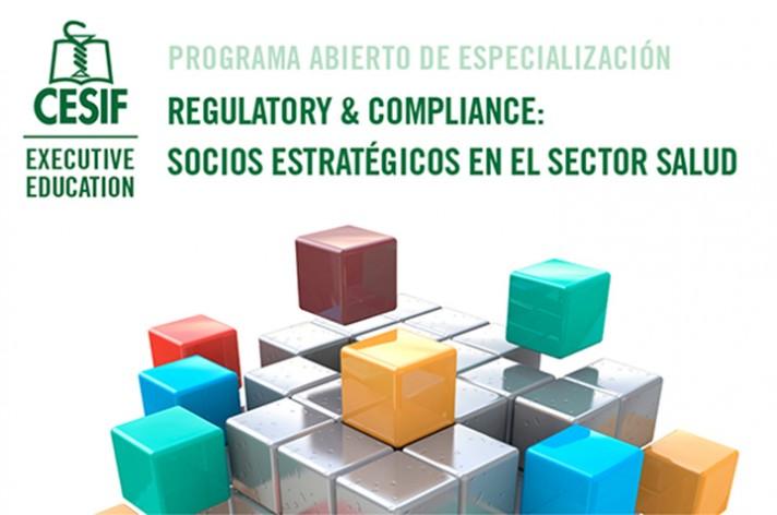 """Programa Abierto de Especialización """"Regulatory & Compliance: socios estratégicos en el sector salud"""""""